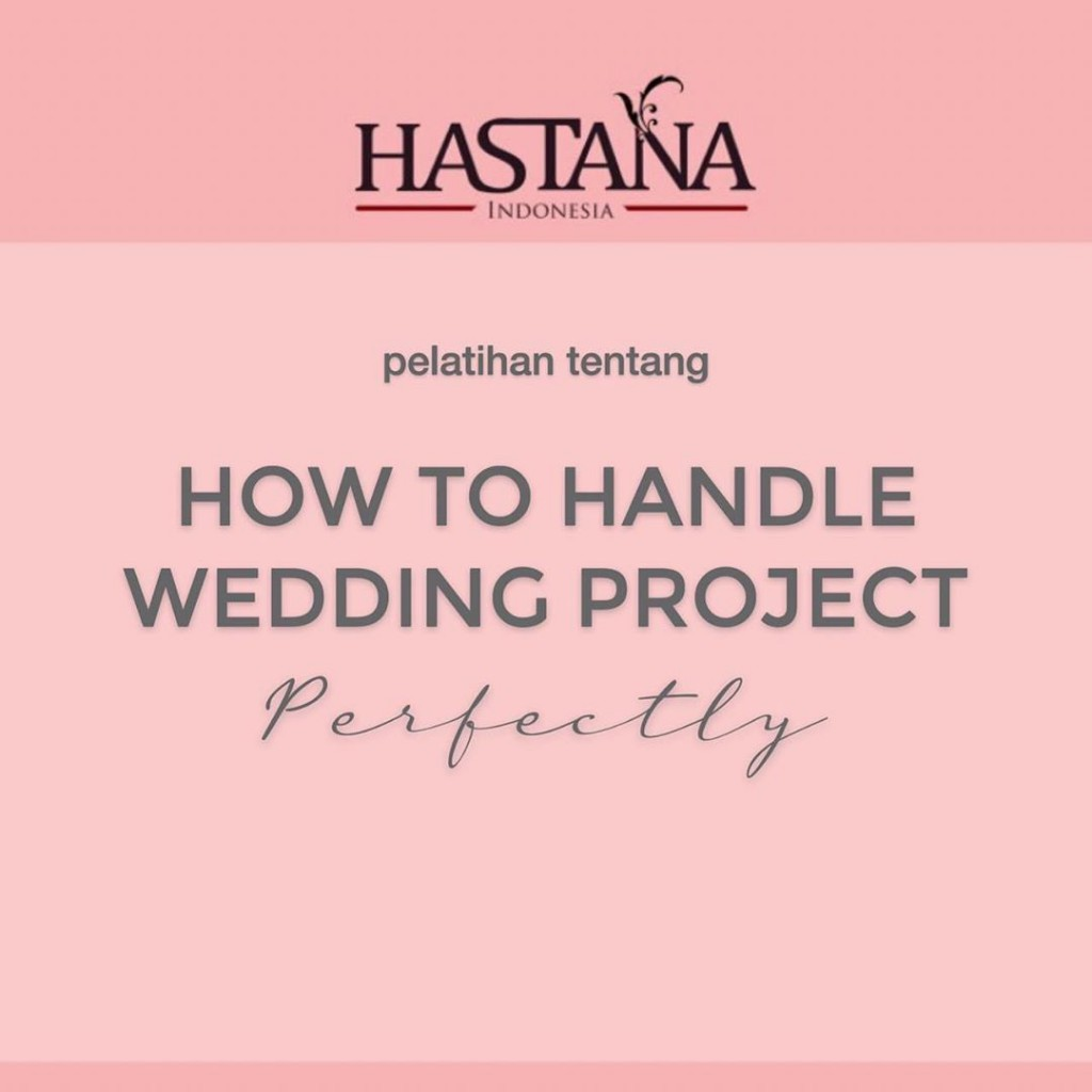 Pelatihan Tentang How To Handle Wedding Project